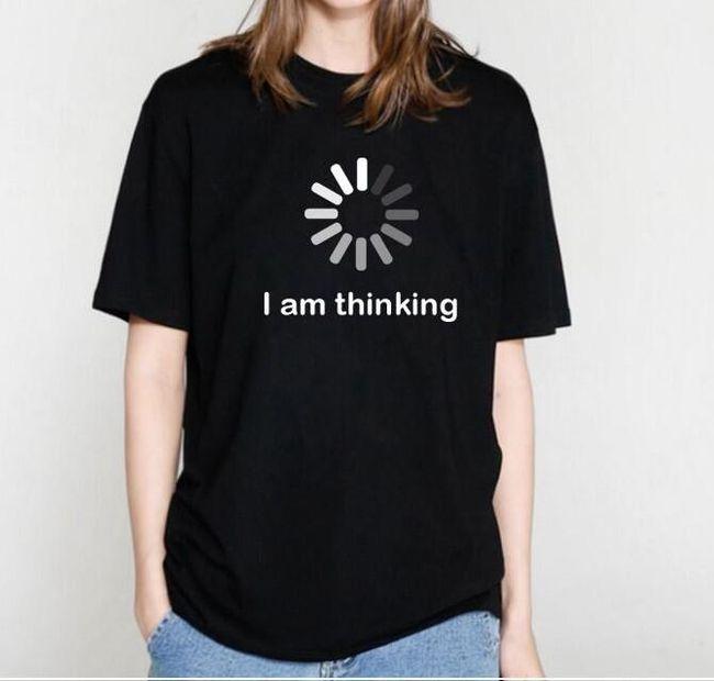 Dámské tričko I AM THINKING 1
